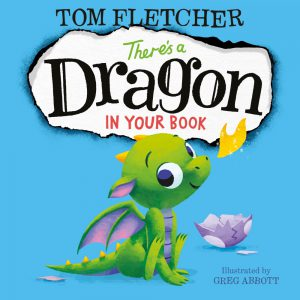 theres-a-dragon-in-your-book-tom-fletcher